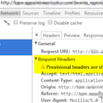 Provisional headers are shown in Google Chrome Browser Debugger