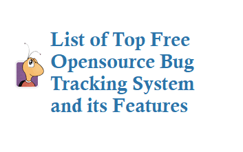 List of Best Opensource Bug Tracking System